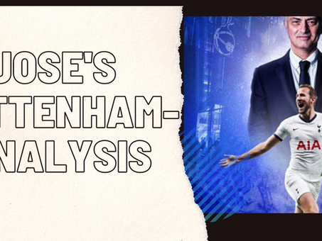 Jose's Tottenham- Analysis