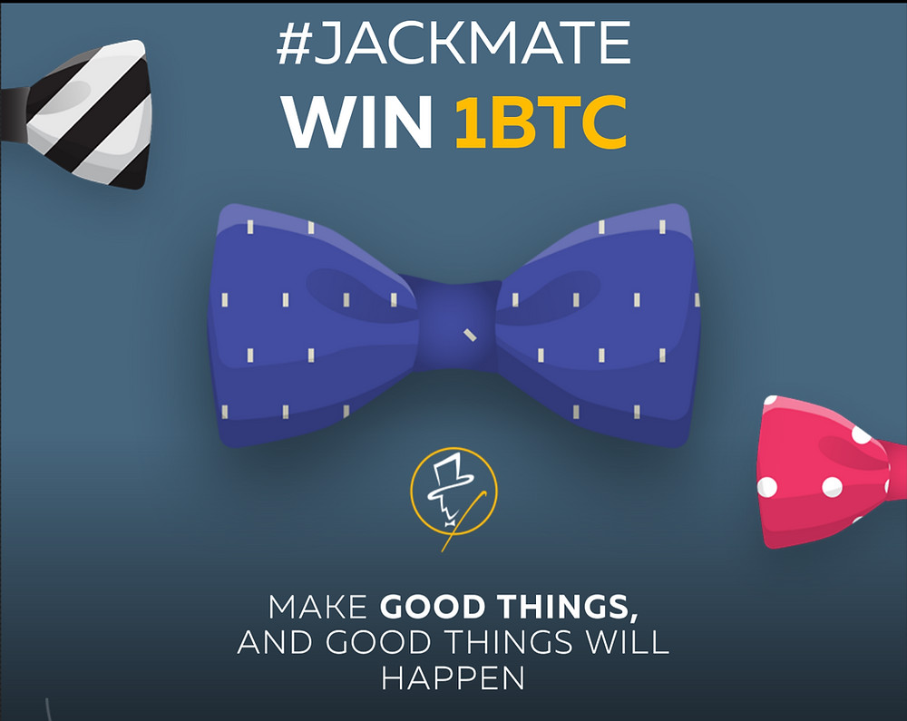 Enter the #JACKMATE contest for a chance to win one bitcoin