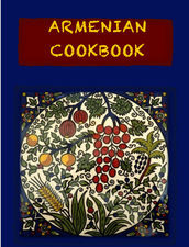 Armenian Cookbook, Rossy Mirzoyan
