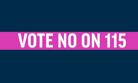 Keep Politics Out of Personal Medical Decisions. Vote NO on 115, the Abortion Ban.