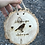 Thumbnail: When Robins Appear Wood Slice (S, M, L)
