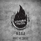 N.O.B.A - Make Me Sweat (Vanessa Sukowski Remix)