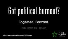 Got Political Burnout?