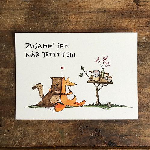 """Postkarte """"Zusamm` sein wär jetzt fein"""""""
