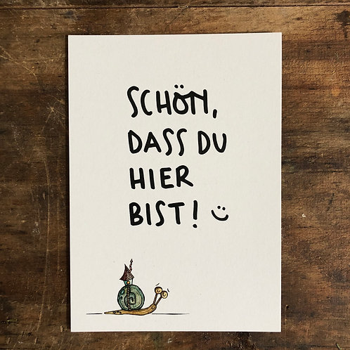 """Postkarte """"Schoen dass du hier bist"""""""