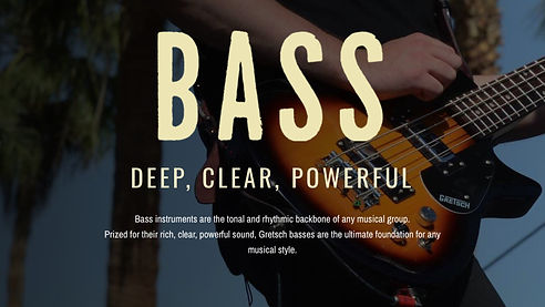 MUSICIANS 1ST CHOICE GRETSCH BASS GUITARS