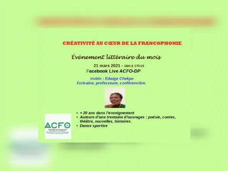 Créativité au cœur de la Francophonie : 21 mars à     16h