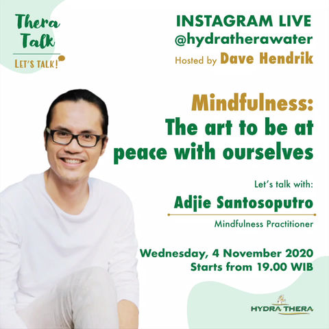 Theratalk: Mindfulness: The art to be at peace with ourselves