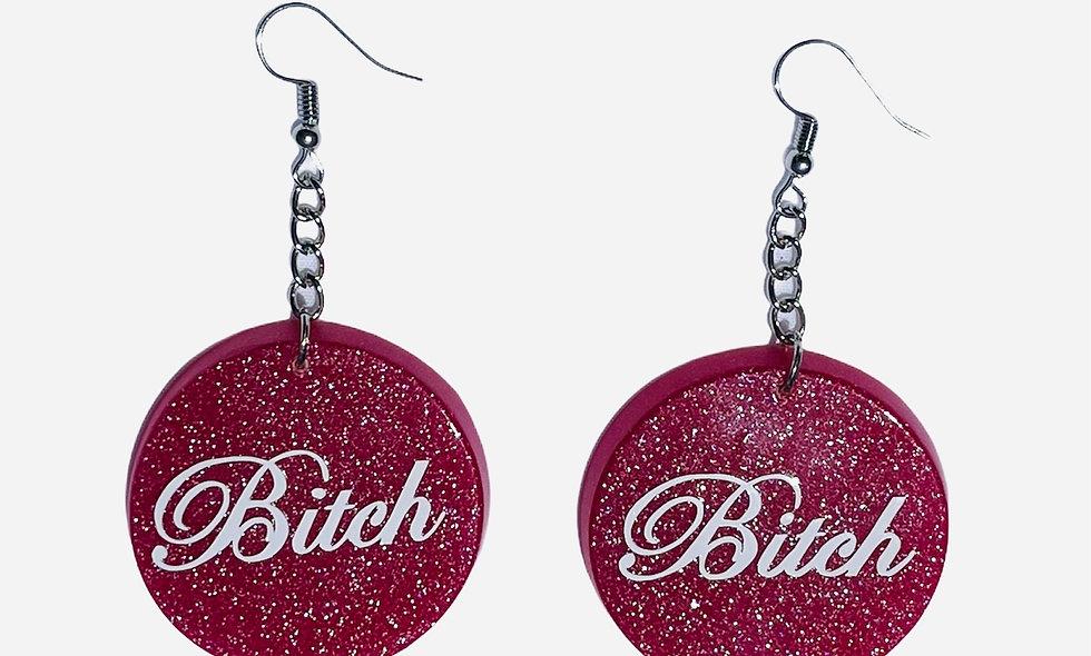 Pink B#tch earrings