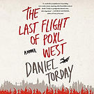 Audiobook cover The Last Flight of Poxl West narrated by Aaron Abano