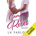 Audiobook cover of Coming Up Roses narrated by Aaron Abano