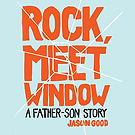 Audiobook cover for Rock Meet Window narrated by Aaron Abano