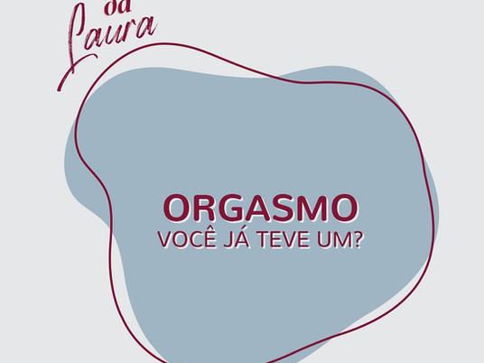 Orgasmo: você já teve um?