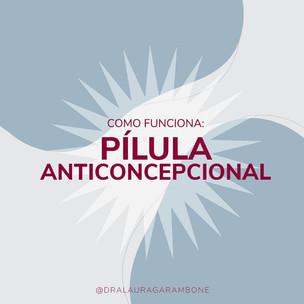 Como funciona a pílula anticoncepcional?