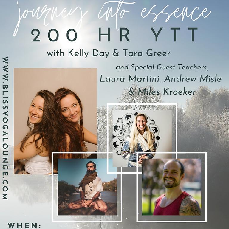 Journey Into Essence - 200hr YTT with Kelly Day, Tara Greer & Guest Teachers Laura Martini, Andrew Misle & Miles Kroeker