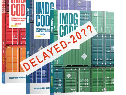 IMDG2020 Code release date delayed!