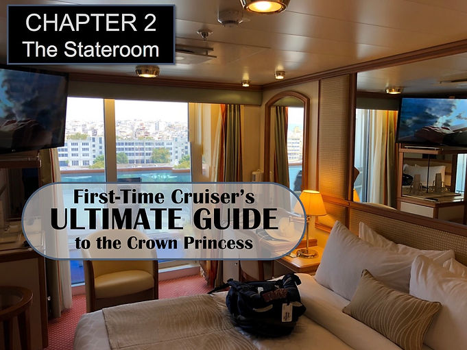 First Time Cruiser's Ultimate Guide to the Crown Princess, Chapter 2 Header