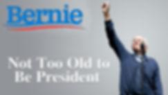 Bernie Sanders Is Not Too Old.jpg