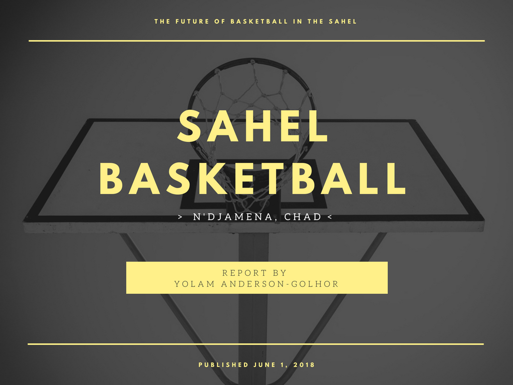 Sahel Basketball Report
