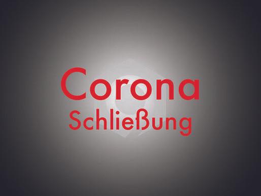 Informationen zur Corona-Schließung