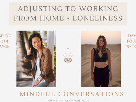 Adjusting To Working From Home - Loneliness