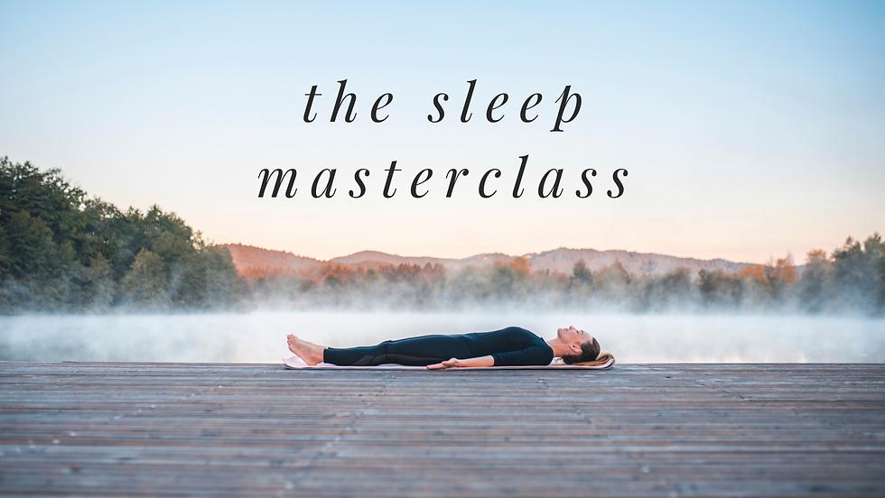 Sleep Masterclass.png