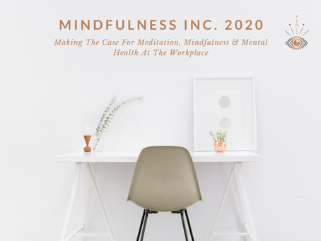 Understanding How Mindfulness & Meditation Can Help Your Organisation Thrive