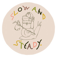 Slow & Steady Sticker