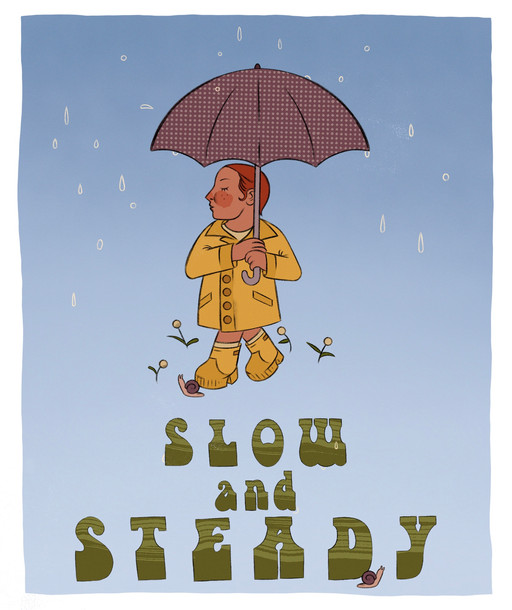 Slow and Steady II Print
