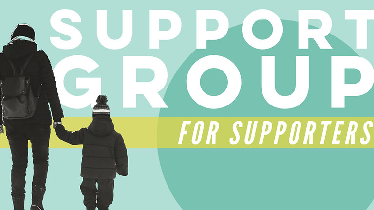 Support Group for Supporters