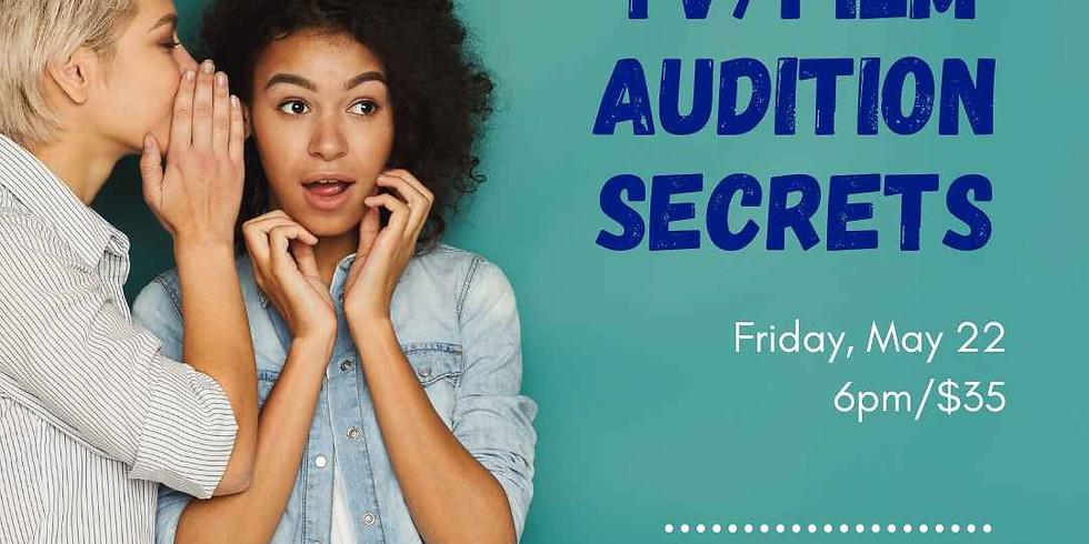 Auditioning Secrets: TV/Film [Webinar]