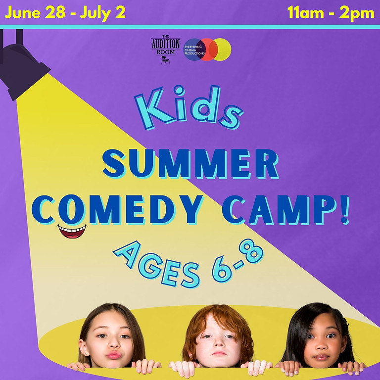 Summer COMEDY Camp [for Kids]