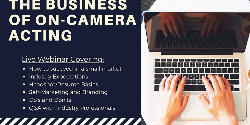 The Business of On-Camera Acting [Webinar]