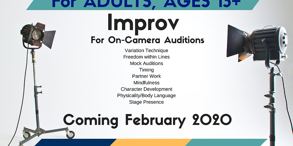 Improv Fundamentals for On-Camera Auditions (ADULTS, 13+)
