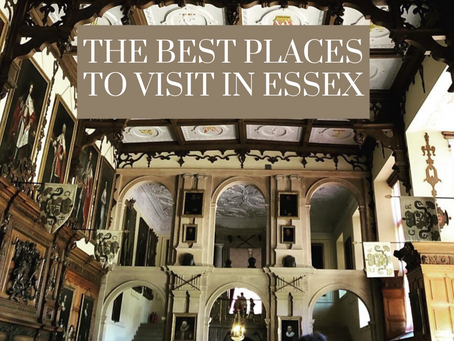 The Best Places to Visit in Essex