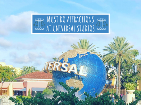 Must Do Attractions at Universal Studios