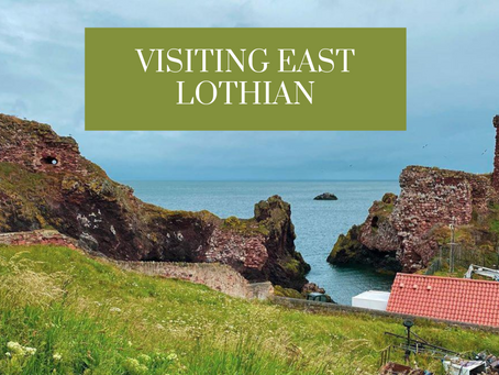 The Best Places To Visit in East Lothian