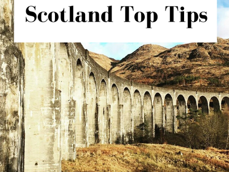 Visiting Scotland Top Tips