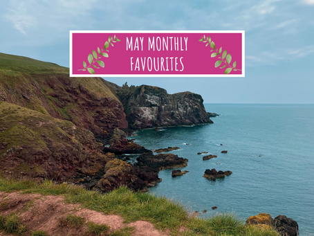 Monthly Favourites - May