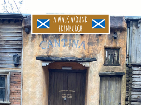 A Walk Around Edinburgh