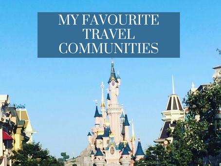 My Favourite Travel Communities