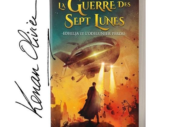 Dedicacé - La Guerre Des Sept Lunes
