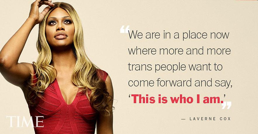 Laverne Cox Time Magazine Quote