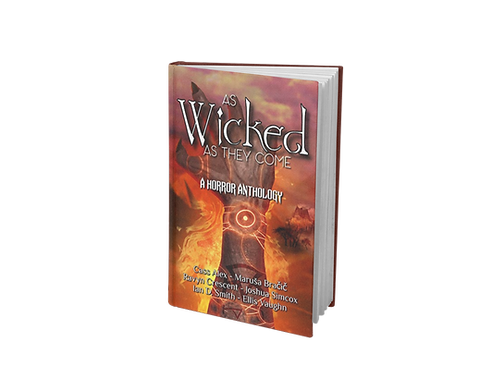 As Wicked As They Come Anthology