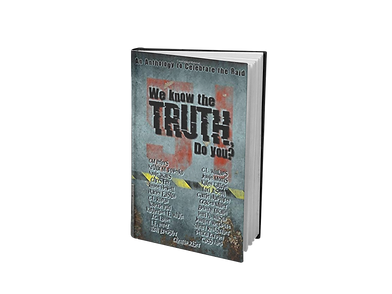 We Know The Truth, Do You? Anthology