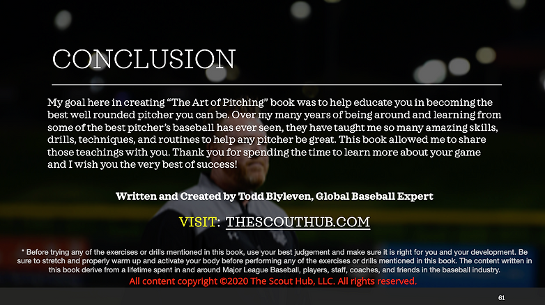 Conclusion Page to the The Art of Pitching Digitial Pitching Book written fro 40 yars of MLB teachings by Todd Blyleven.