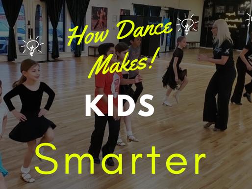 KIDS WHO DANCE ARE SMARTER?