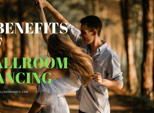 6 BENEFITS OF BALLROOM DANCING YOU DIDN'T KNOW ABOUT