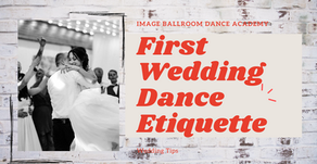 First Wedding Dance Etiquette