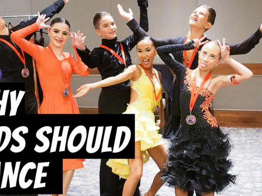 WHY KIDS SHOULD BALLROOM DANCE